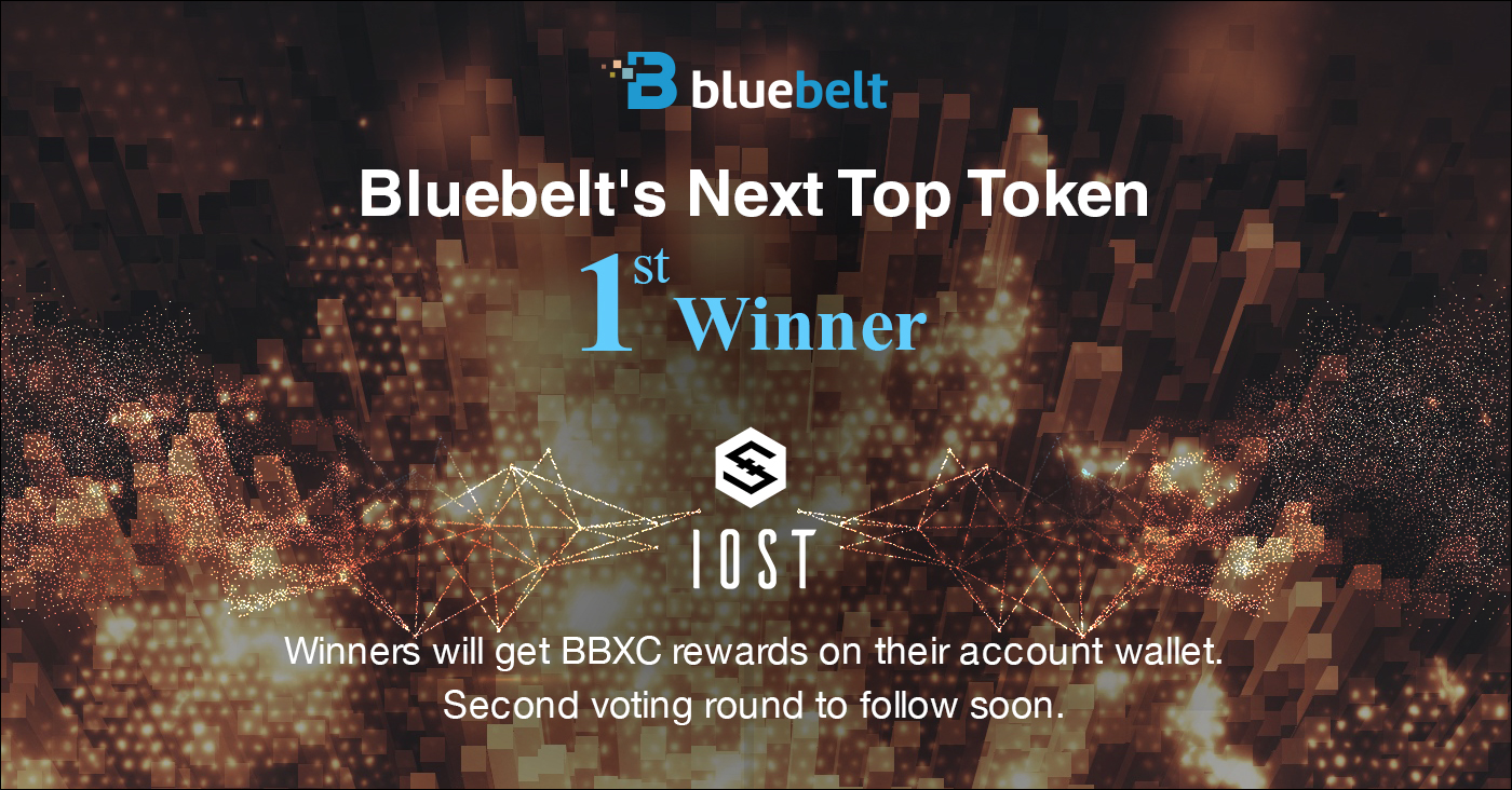 Congratulations to all the Voters of the Winning Bluebelt's Next Top Token Vote to List: IOST!